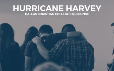 Dallas Christian College Responds to Hurricane Harvey